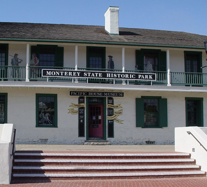 Monterey State Historic Park - Pacific House Museum